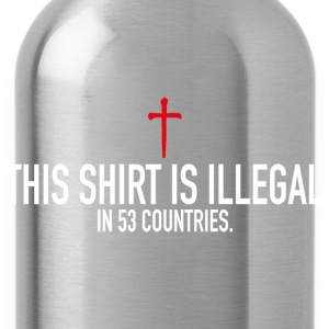 This Shirt Is Illegal Pullover & Hoodies - Trinkflasche