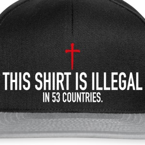 This Shirt Is Illegal Pullover & Hoodies - Snapback Cap