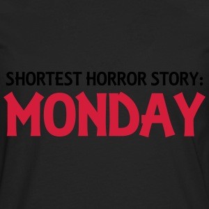 Shortest Horror Story: Monday Gensere - Premium langermet T-skjorte for menn
