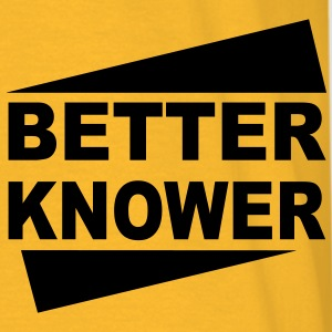 Betterknower - Männer T-Shirt