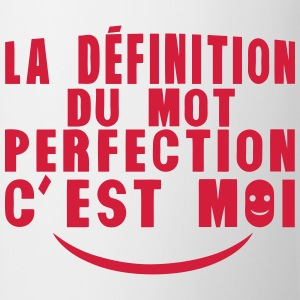definition mot perfection cest moi citat Sweat-shirts - Tasse