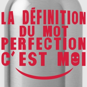 definition mot perfection cest moi citat Tee shirts - Gourde