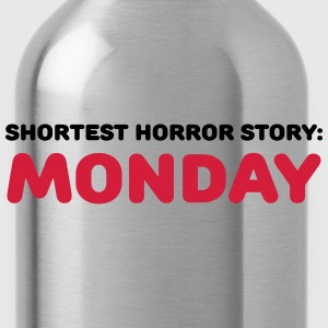 Shortest Horror Story: Monday T-Shirts - Trinkflasche
