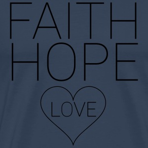 Faith Hope Love Sonstige - Männer Premium T-Shirt