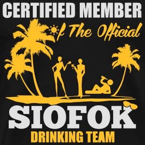 Certified member of the SIOFOK drinking team Sports wear - Men's Premium T-Shirt