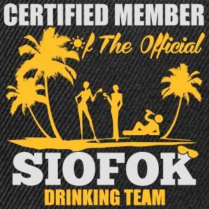 Certified member of the SIOFOK drinking team T-shirts - Snapbackkeps
