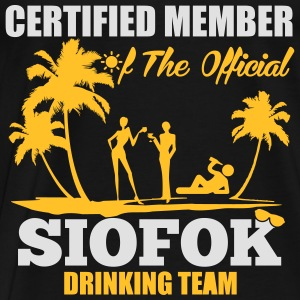 Certified member of the SIOFOK drinking team Tops - Men's Premium T-Shirt