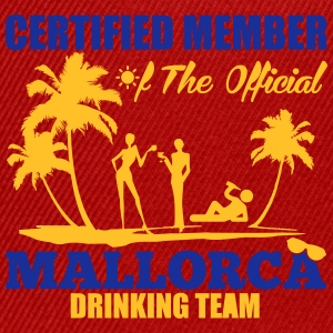 Certified member of the MALLORCA drinking team Magliette - Snapback Cap