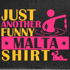JUST ANOTHER FUNNY MALTA SHIRT T-Shirts - Snapback Cap