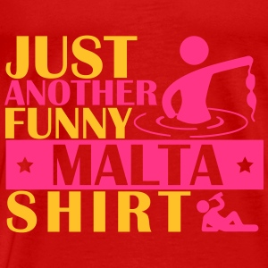 JUST ANOTHER FUNNY MALTA SHIRT Tops - Men's Premium T-Shirt