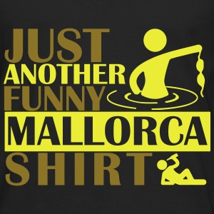 JUST ANOTHER FUNNY MALLORCA SHIRT T-Shirts - Männer Premium Langarmshirt