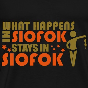 WHAT HAPPENS IN SIOFOK STAYS IN SIOFOK Topper - Premium T-skjorte for menn