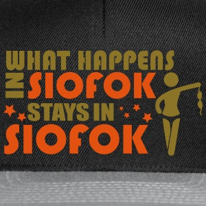 WHAT HAPPENS IN SIOFOK STAYS IN SIOFOK Topy - Czapka typu snapback