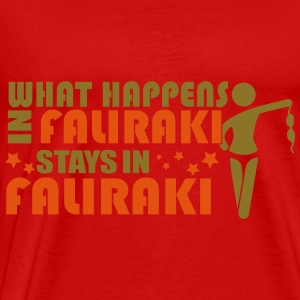 WHAT HAPPENS IN FALIRAKI STAY IN FALIRAKI Tops - Men's Premium T-Shirt