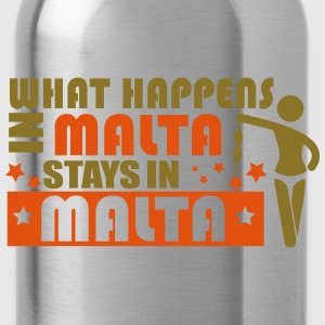 WHAT HAPPENS IN MALTA STAY N MALTA Koszulki - Bidon