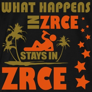 WHAT HAPPENS IN ZRCE STAYS IN ZRCE Tops - Männer Premium T-Shirt