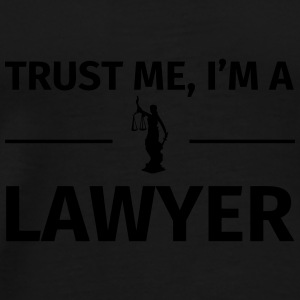 Trust me I'm a Lawyer Mugs & Drinkware - Men's Premium T-Shirt