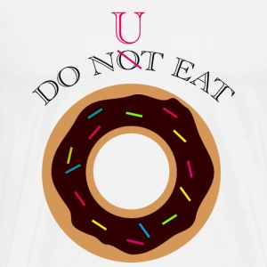 do nut  Aprons - Men's Premium T-Shirt