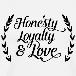 honesty loyalty and love Buttons - Mannen Premium T-shirt