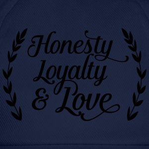 honesty loyalty and love Magliette - Cappello con visiera