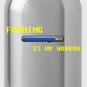 Famring is my work out Shirts - Water Bottle