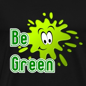 Be Green Tops - Men's Premium T-Shirt