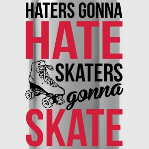 Haters gonna hate. Skaters gonna skate Tops - Water Bottle
