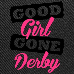 Good girl gone derby T-Shirts - Snapback Cap