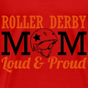 Roller derby mom - loud Tops - Männer Premium T-Shirt