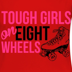 Tough girls on eight wheels T-Shirts - Frauen Premium Langarmshirt