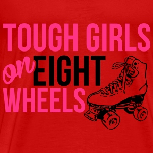Tough girls on eight wheels Tops - Mannen Premium T-shirt