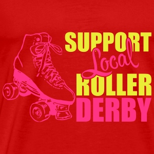 Support local roller derby Tops - Männer Premium T-Shirt