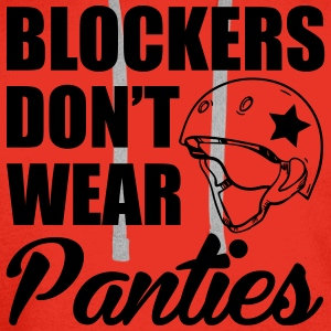 Blockers don't wear panties Tops - Männer Premium Hoodie