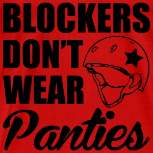 Blockers don't wear panties Topper - Premium T-skjorte for menn