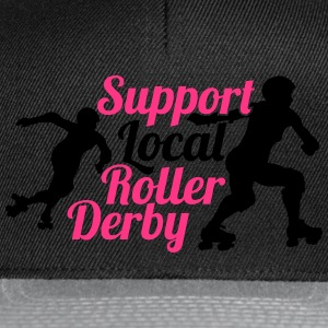 Support local roller derby Tee shirts - Casquette snapback
