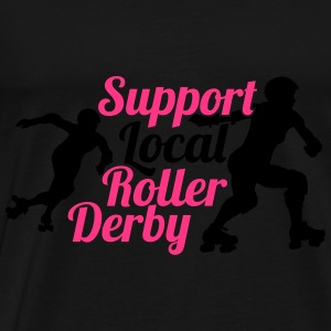 Support local roller derby Tops - Camiseta premium hombre