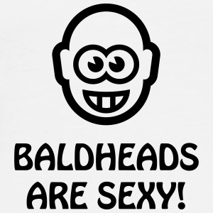 Baldheads Are Sexy! (Bald Head / 1C) Other - Men's Premium T-Shirt