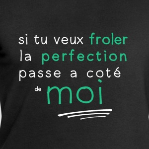 la perfection c'est moi Tee shirts - Sweat-shirt Homme Stanley & Stella