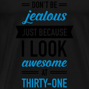 Awesome At Thirty-One Tops - Men's Premium T-Shirt