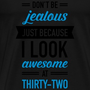 Awesome At Thirty-Two Toppar - Premium-T-shirt herr