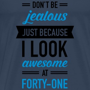 Awesome At Forty-One Tops - Mannen Premium T-shirt
