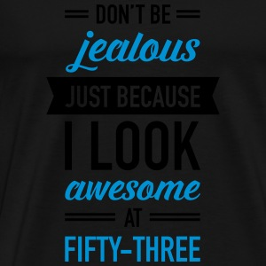 Awesome At Fifty-Three Tops - Men's Premium T-Shirt