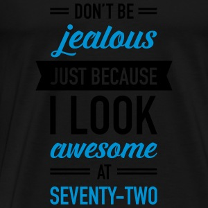 Awesome At Seventy-Two Tops - Men's Premium T-Shirt