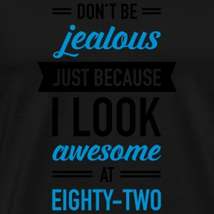 Awesome At Eighty-Two Ropa deportiva - Camiseta premium hombre
