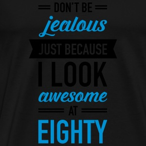 Awesome At Eighty Tops - Men's Premium T-Shirt
