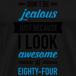 Awesome At Eighty-Four Sports wear - Men's Premium T-Shirt