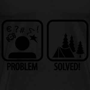 problem solved - camping Hoodies & Sweatshirts - Men's Premium T-Shirt