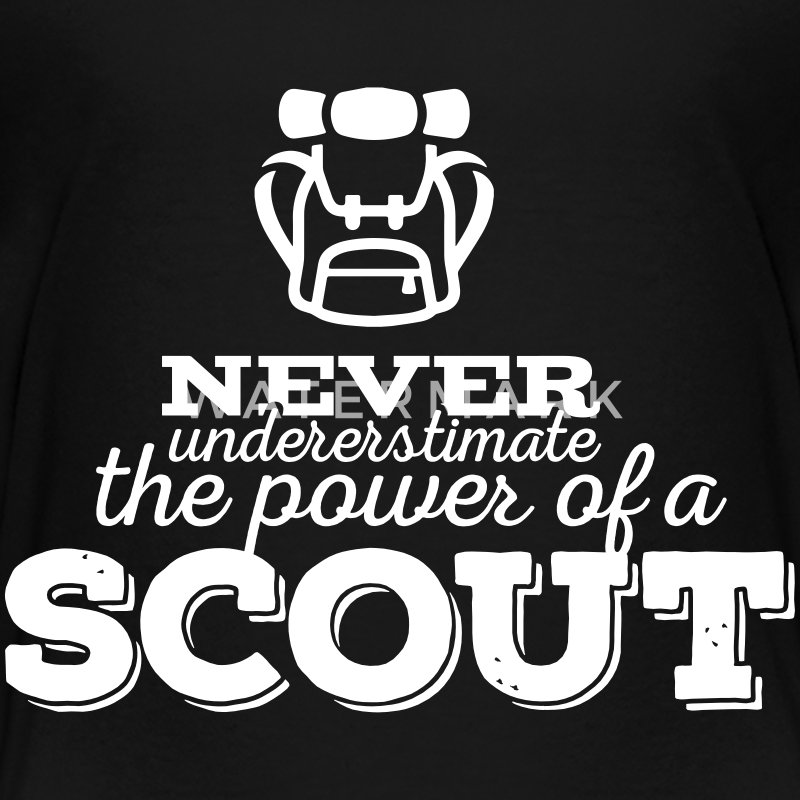 Never underestimate the power of a scout Shirts - Teenager Premium T-shirt