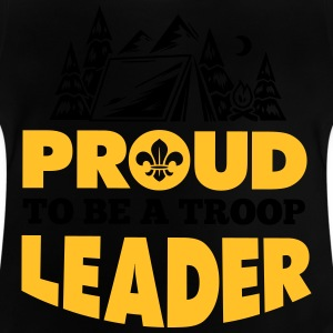 Scout: Proud to be a troop leader Shirts - Baby T-shirt