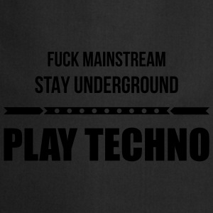 fuck mainstream techno underground Club DJ Party T-Shirts - Kochschürze